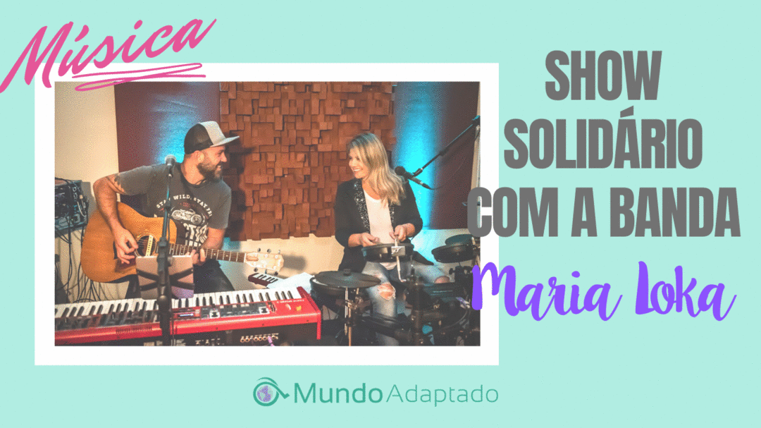 Show Solidário com a Banda Maria Loka em prol da Associação de Atendimento e Apoio ao Autista (AAMPARA)