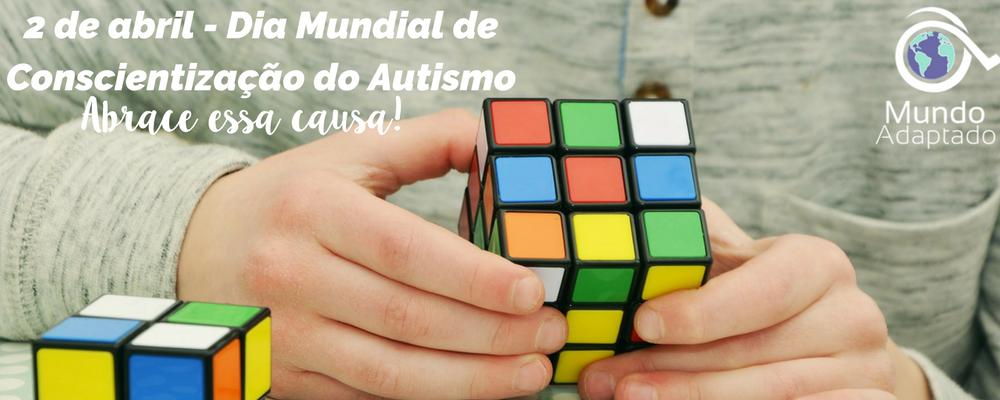 2 de Abril - Dia mundial de conscientização do Autismo