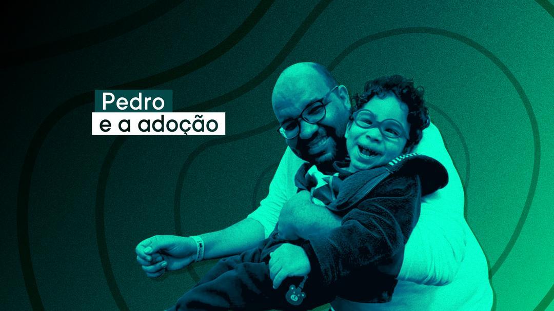 Podcast Papai Atípico: Pedro e a adoção