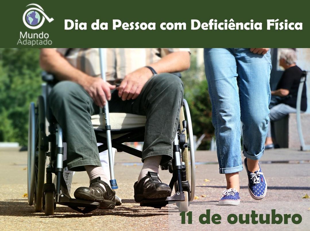 10 de outubro: Dia da Pessoa com Deficiência Física