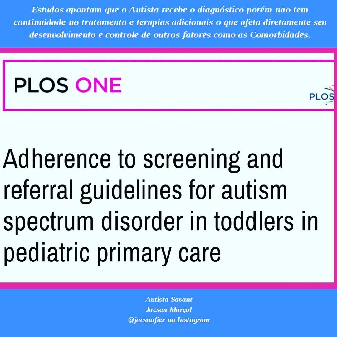 Estudos apontam que o Autista recebe o diagnóstico porém não tem continuidade no tratamento e terapias