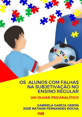 Livro sobre a inclusão de alunos com autismo na rede regular de ensino