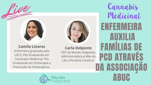 Como Camila Linares está ajudando Famílias de PCD através da ABUC - Associação de Cannabis Medicinal