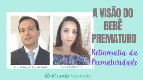 A Visão do Bebê Prematuro - Retinopatia da Prematuridade
