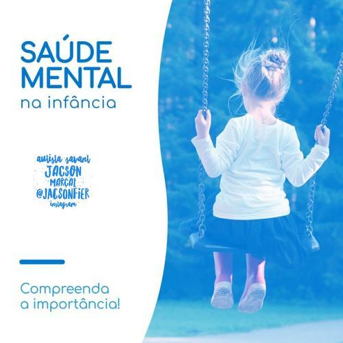 Manter a Saúde Mental na Infância.