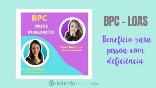 BPC (Benefício da Prestação Continuada) - LOAS