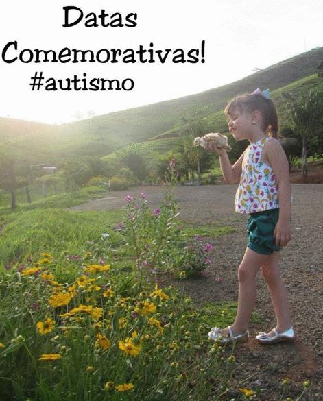 Datas Comemorativas #autismo