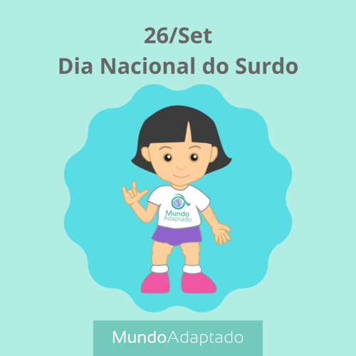 26/Set - Dia Nacional do Surdo