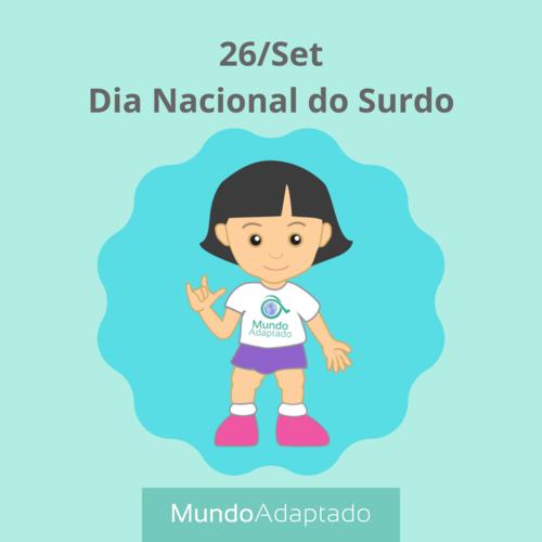26/Set - Dia Nacional do Surdo